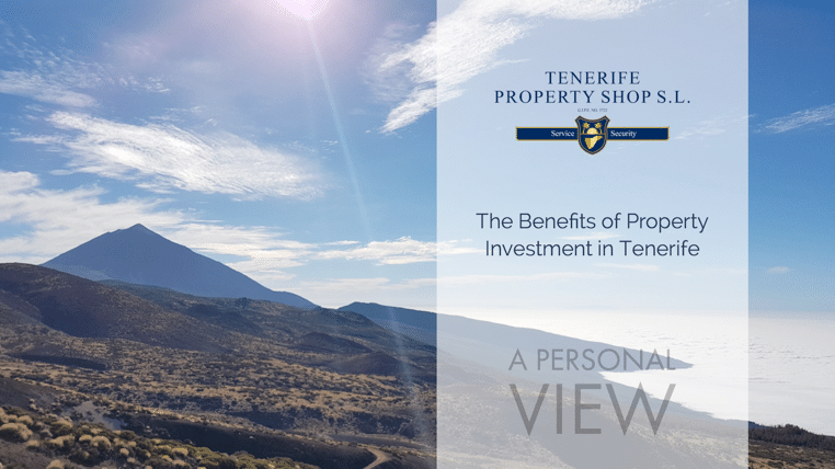 Property Investment in Tenerife: A Personal View